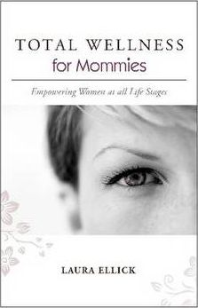 TOTAL WELLNESS for Mommies
