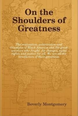 On the Shoulders of Greatness