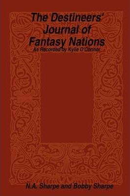 The Destineers' Journal of Fantasy Nations
