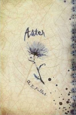 Aster, a Fairy Tale