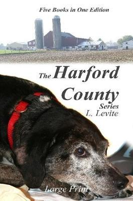 The Harford County Series Large Print