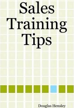 Sales Training Tips To Help You Sell Anything