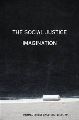 The Social Justice Imagination