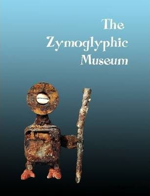 The Zymoglyphic Museum