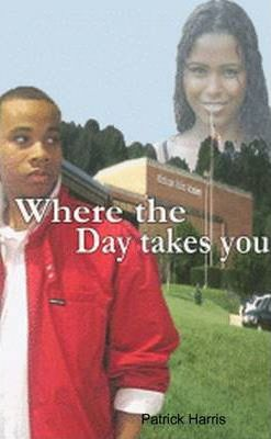 Where the Day Takes You Volume One