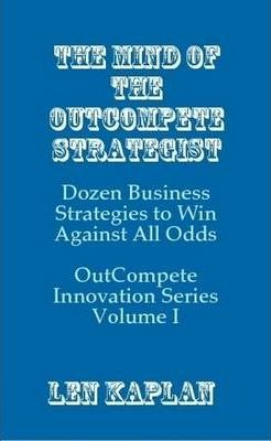 The Mind of the OutCompete Strategist