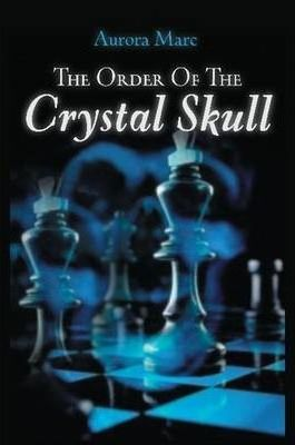 The Order of the Crystal Skull