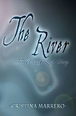 The River: The Unsung Love Story