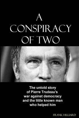 A Conspiracy of Two