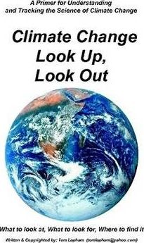CLIMATE CHANGE Look Up Look Out