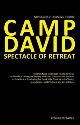 Camp David: Spectacle of Retreat