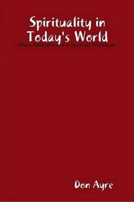 Spirituality in Today's World