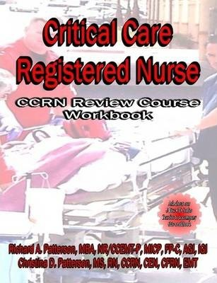 Critical Care Registered Nurse (CCRN Review Course Workbook)