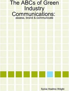 The ABCs of Green Industry Communications