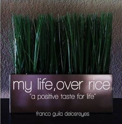 My Life, Over Rice