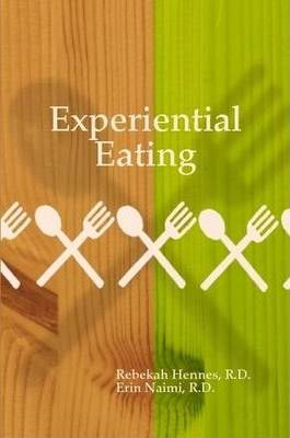 Experiential Eating
