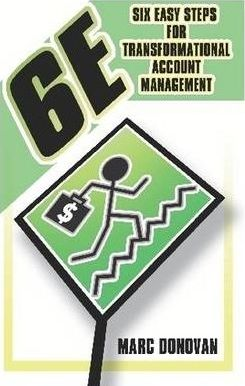 6E Six Easy Steps for Transformational Account Management