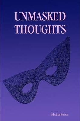 Unmasked Thoughts