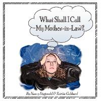 What Shall I Call My Mother-In-Law?