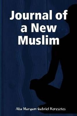 Journal of a New Muslim