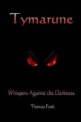 Tymarune: Whispers Against the Darkness