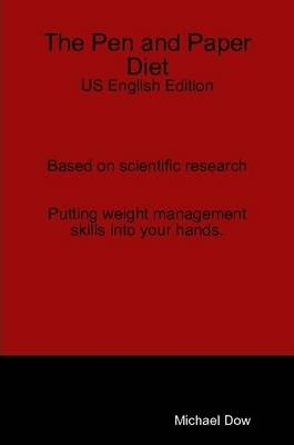 The Pen and Paper Diet: US English Edition