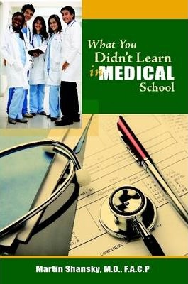 What You Didn't Learn in Medical School