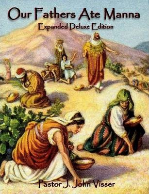 Our Fathers Ate Manna (Expanded Deluxe Edition)