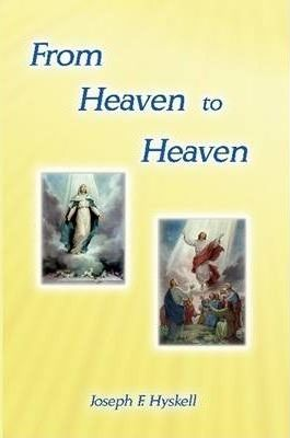 From Heaven to Heaven