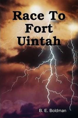 Race To Fort Uintah