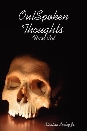 OutSpoken Thoughts Final Cut