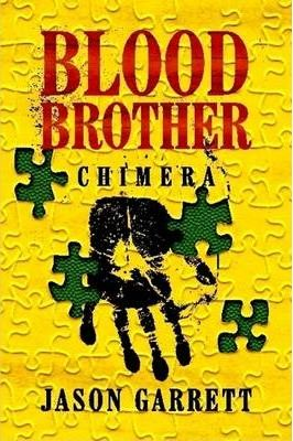 Blood Brother: Chimera