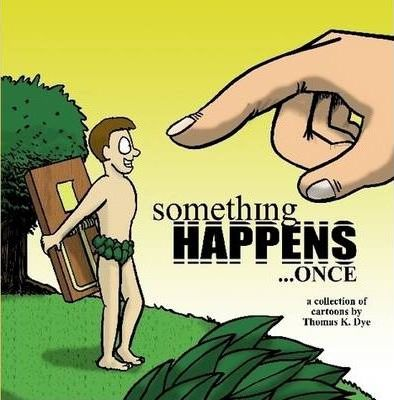 Something Happens Once