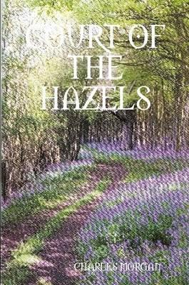 Court of the Hazels