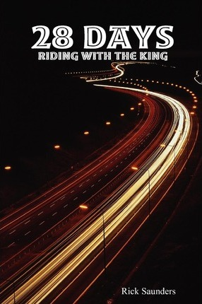 28 Days Riding with the King