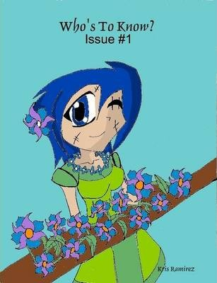 Who's To Know Issue One