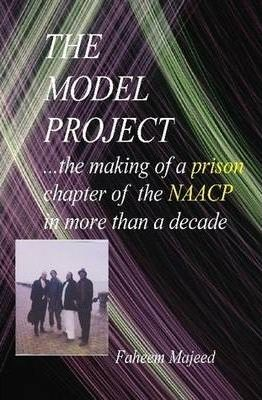 THE MODEL PROJECT...a Chapter of the NAACP