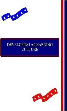 Developing A Learning Culture