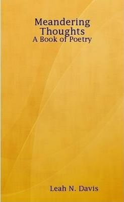 Meandering Thoughts: A Book of Poetry
