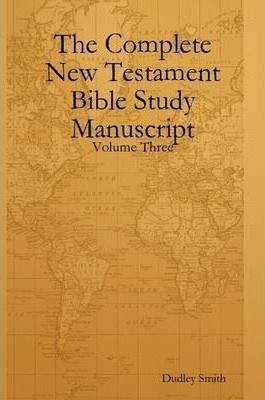 The CompleteBible Study Manuscript V3
