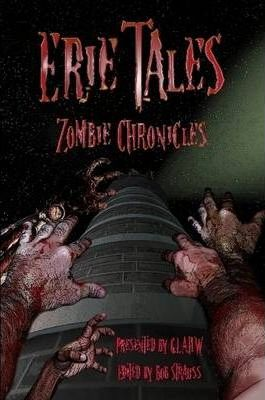 Erie Tales: Zombie Chronicles