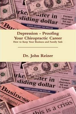 Depression - Proofing Your Chiropractic Career