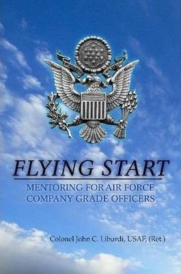 Flying Start: Mentoring for Air Force Company Grade Officers
