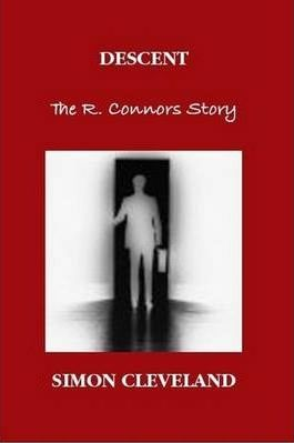 Descent The R. Connors Story