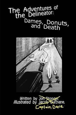 The Adventures of the Delineator: Dames, Donuts and Death