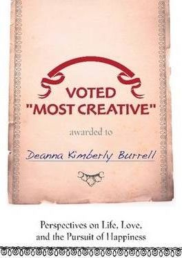 """Voted """"Most Creative"""" - Perspectives on Life, Love, and the Pursuit of Happiness"""
