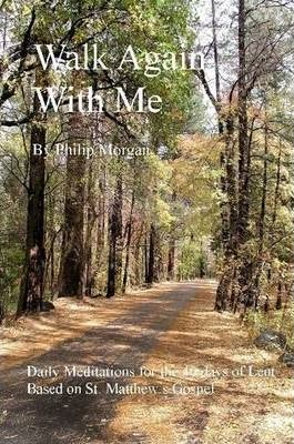 Walk Again With Me