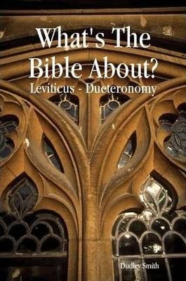 What's The Bible About? Book Two