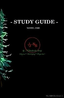 STUDY GUIDE *for Novel One
