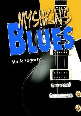 Myshkin's Blues